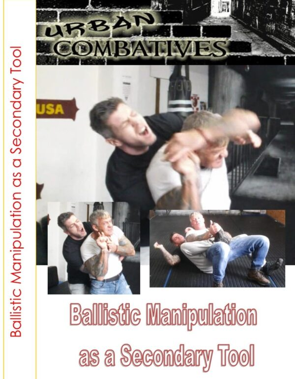https://urbancombatives.com/wp-content/uploads/2019/03/Ballistic-Manipulation-front-600x771.jpg