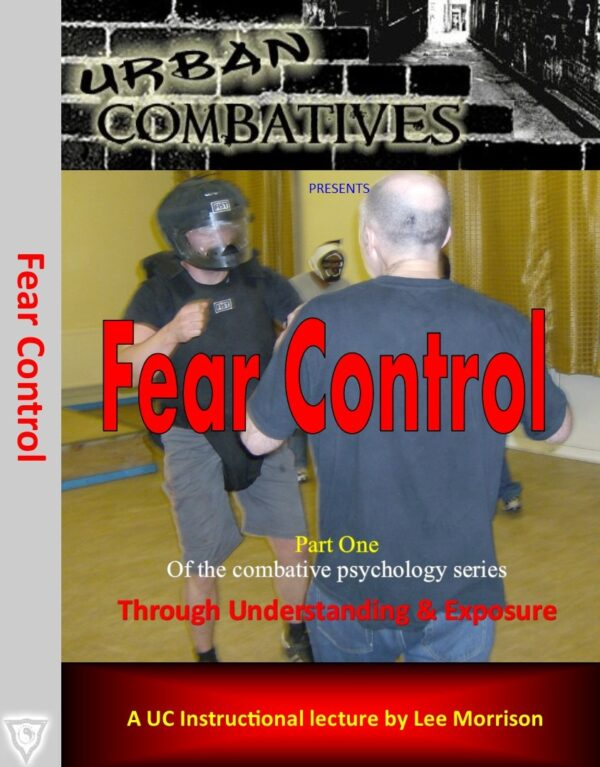 https://urbancombatives.com/wp-content/uploads/2019/03/Fear-Controlfront-600x767.jpg