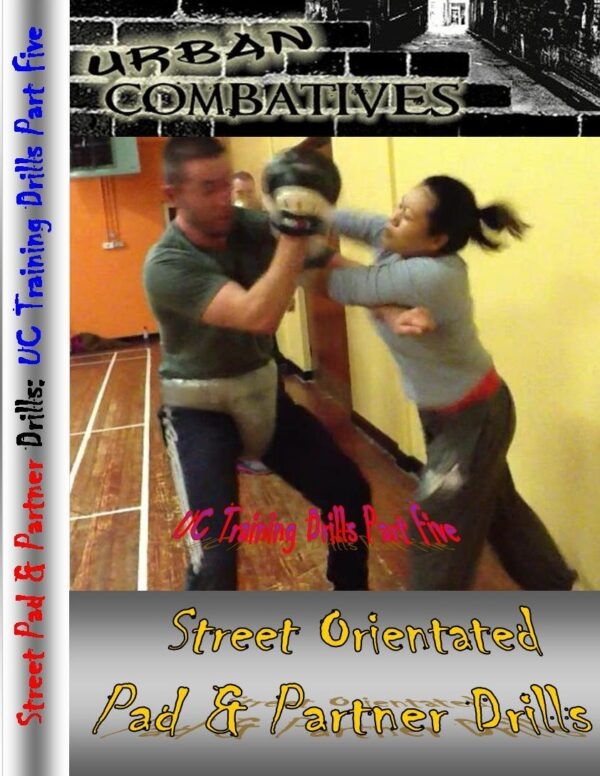 https://urbancombatives.com/wp-content/uploads/2019/03/Street-Orientated-Pad-Drills-front-cover-600x776.jpg